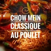 Chow mein classique au poulet