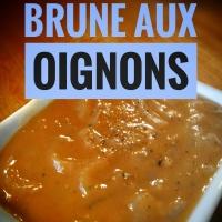 Sauce brune aux oignons: Idéale pour vos recettes BBQ...
