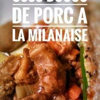 Osso bucco de porc à la milanaise: Allez-retour à Milan...