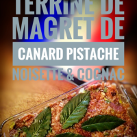 Terrine de magret de canard, pistache, noisette & cognac: La parfaite terrine de gibier...