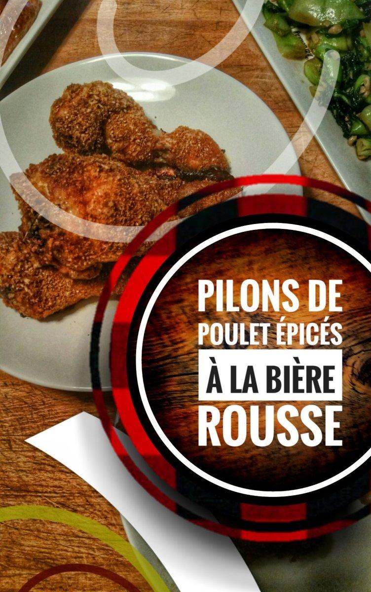 Pilons de poulet épicés à la bière rousse: Grands champions de saveurs…