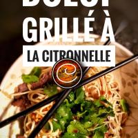 Boeuf grillé à la citronnelle: Une belle recette vietnamienne, abordable & spectaculaire...