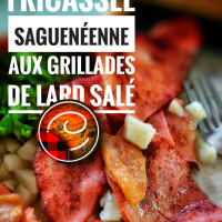 Patate fricassée saguenéenne aux grillades de lard salé / Recette traditionnelle du Québec..