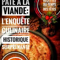Tourtière ou pâté à la viande?: L'enquête culinaire historique surprenante...