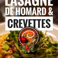 Lasagnes de homard & crevettes: Festin des mers pour le temps des fêtes...