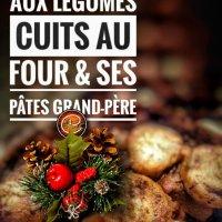 Ragoût de boeuf aux légumes cuits au four & ses pâtes grand-père: Cette recette de grand-maman pour Noël...
