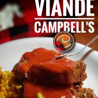 Pain de viande Campbell's: Ce plaisir culinaire de mon enfance...